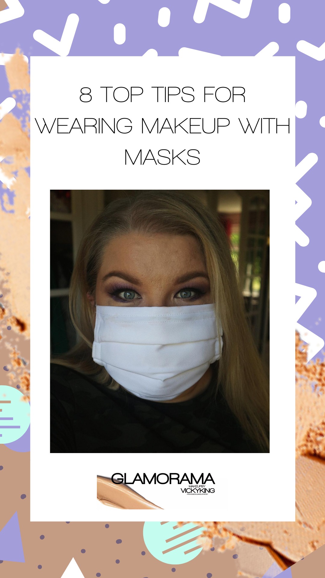 8 top tips for how to wear makeup with a mask
