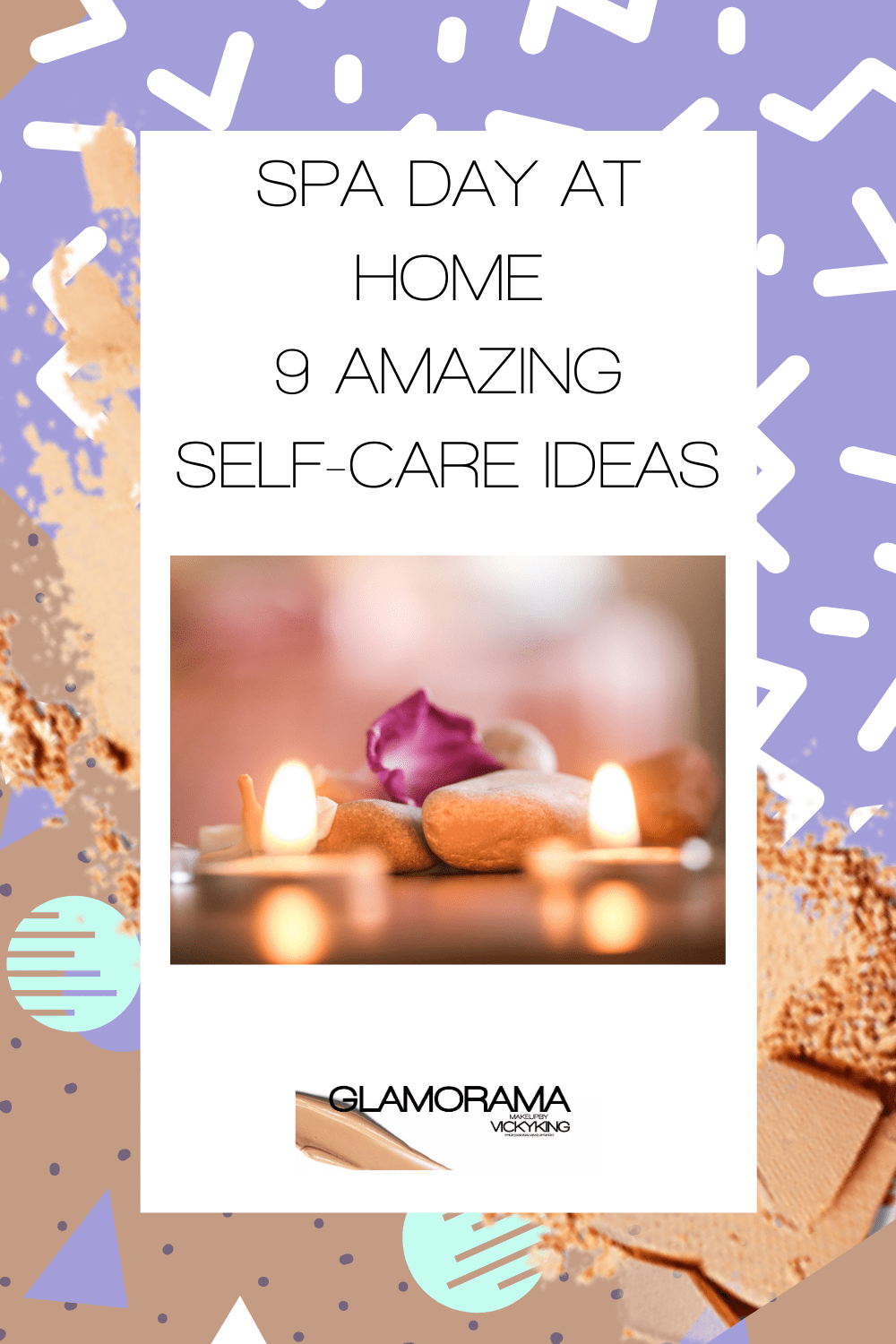 Spa day at home - 9 amazing self-care ideas