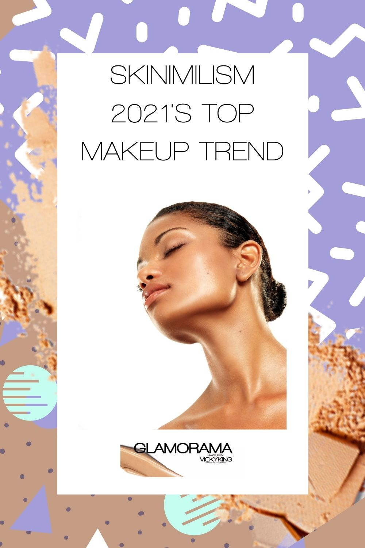 skinimilism makeup trend 2021