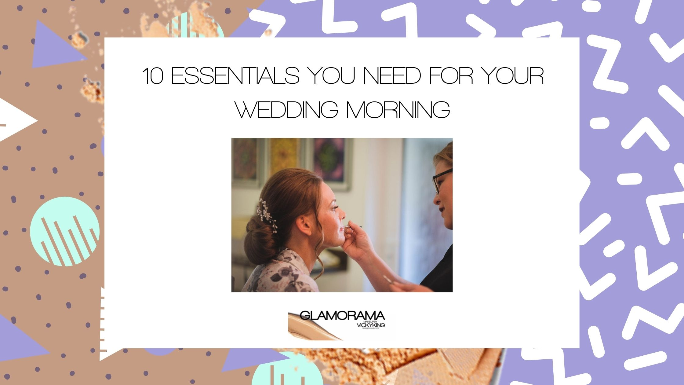 10 Essentials You Need For Your Wedding Morning - Wedding Tips from a Liverpool Wedding Makeup Artist